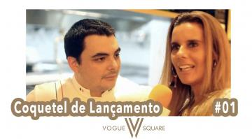 Vogue Square - coquetel de lançamento