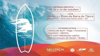 Neutrox Weekend - 1º Dia