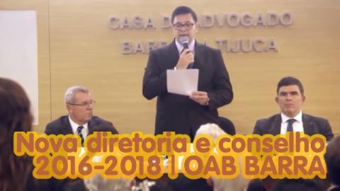 OAB BARRA DA TIJUCA -  Nova diretoria e conselho
