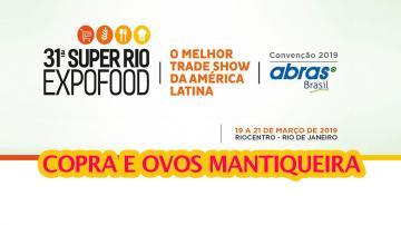31ª Super Rio Expofood | Novidades #01