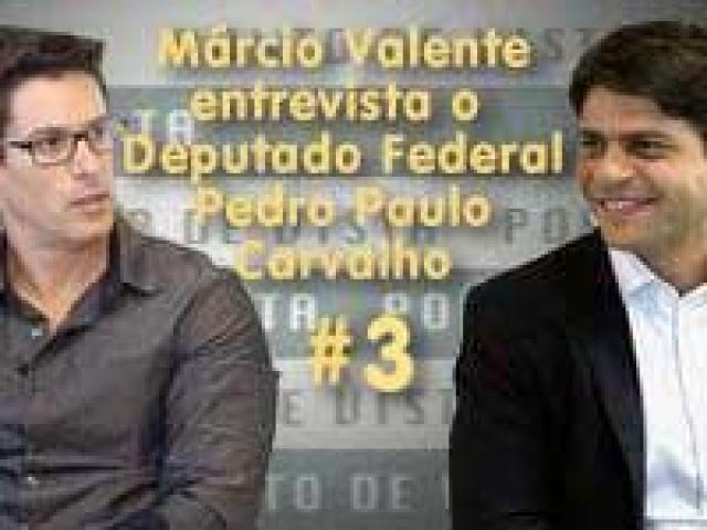 PONTO DE VISTA | Deputado Federal Pedro Paulo Carvalho #3