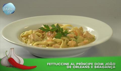 Dicas Gastronômicas com Deise Muger | Fettuccine Al Príncipe Dom João