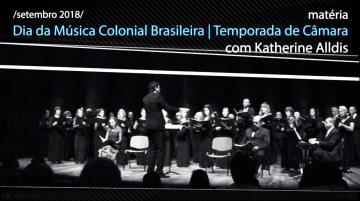 Temporada de Câmara | Dia da Música Colonial Brasileira - José Maurício Nunes Garcia