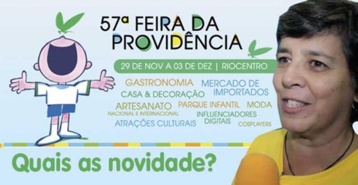 57ª Feira da Providência | Clarice Linhares - Superintendente Banco da Providência