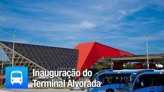Inauguração do Terminal Alvorada | Cidade Olímpica