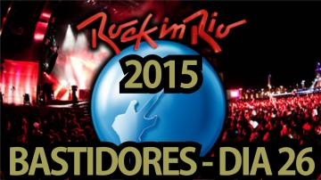 Rock in Rio 2015 | Bastidores do dia 26 #01