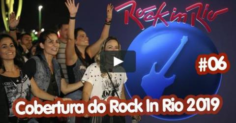 Cobertura do Festival #06 | ROCK IN RIO 2019