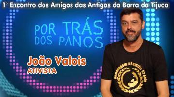 POR TRÁS DOS PANOS   João Valois
