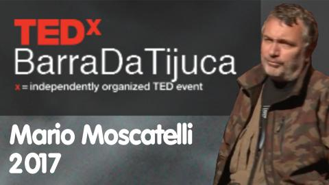 As vidas que os mangues salvam - Mario Moscatelli | TEDxBarraDaTijuca