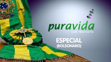 Pura Vida com Marcelle | ESPECIAL - Vitória de Bolsonaro