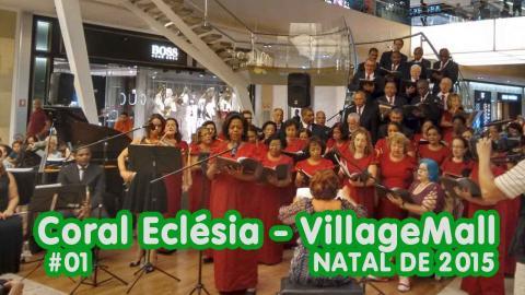 Coral Eclésia no VillageMall - 1