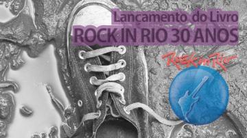 """Lançamento do Livro """"Rock In Rio 30 Anos"""""""