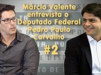 PONTO DE VISTA | Deputado Federal Pedro Paulo Carvalho #2
