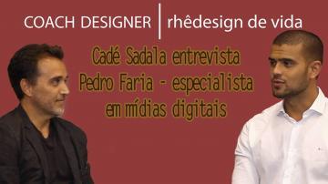 COACH DESIGN | Cadé Sadala entrevista Pedro Faria