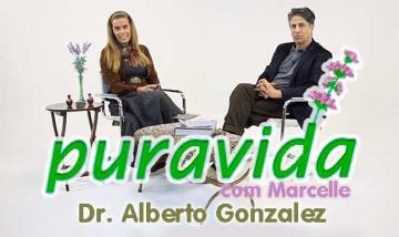 Pura Vida com Marcelle | Dr. Alberto Peribanez Gonzalez