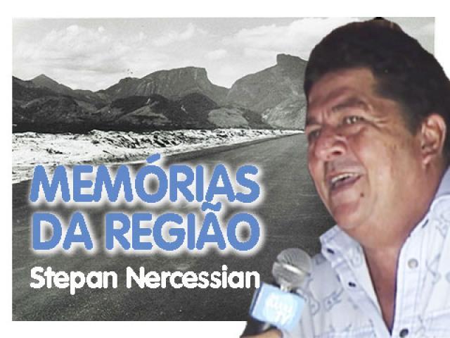 Memórias da Região | Stepan Nercessian