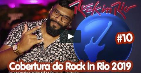 Cobertura do Festival #10 | ROCK IN RIO 2019