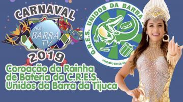 CARNAVAL 2019 | Coroação da Rainha de Bateria da Unidos da Barra da Tijuca