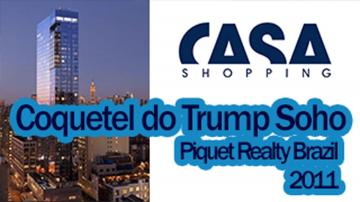 Coquetel do Trump Soho - Casa Shopping