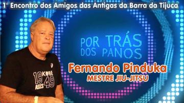 POR TRÁS DOS PANOS | Fernando Pinduka