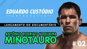 Eduardo Custódio Entrevista | Lançamento de Documentário do Minotauro # 02
