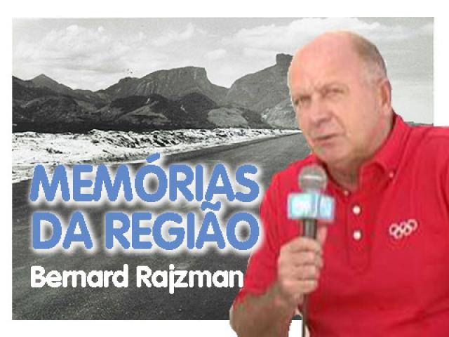 Memórias da Região | Bernard Rajzman