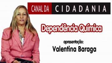 CANAL DA CIDADANIA | Dependência Química