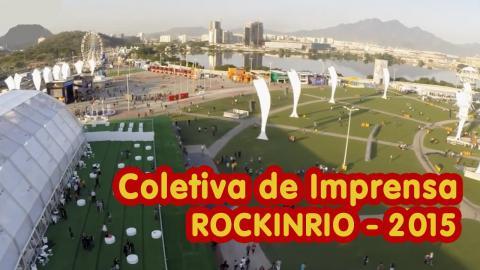 Coletiva de Imprensa - Rock In Rio 2015