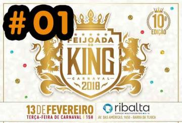 Feijoada de Carnaval do King 2018 - Parte # 01
