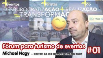 FÓRUM PARA DESBUROCRATIZAÇÃO DO SETOR DE EVENTOS #01 | Michael Nagy