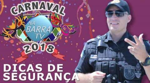 DICAS DE SEGURANÇA - CARNAVAL 2019