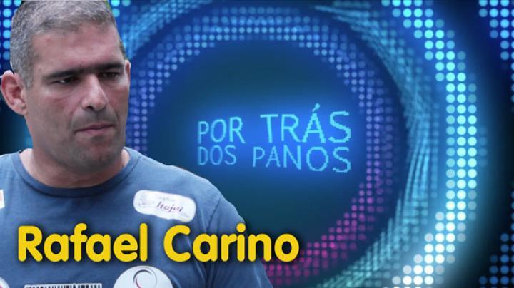 Por trás dos Panos | Rafael Carino