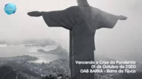 Vencendo a Crise da Pandemia - Parte - 01/02 | OAB BARRA