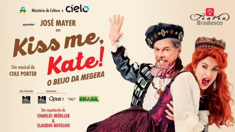 Kiss me, Kate! - O Beijo da Megera.
