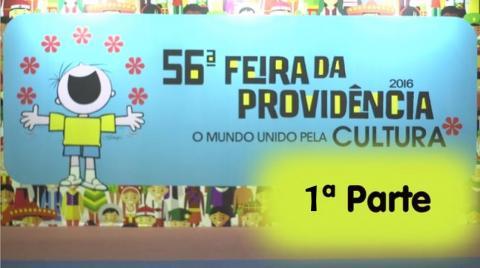 56ª Feira da Providência - 1ª parte