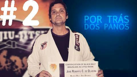 Zé Roberto - Por trás dos Panos #2